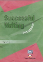 Successful Writing: Upper-Intermediate